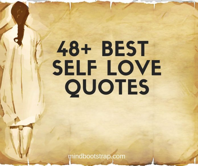 Inspiring Self Love Quotes & Sayings Will Make You More Confidence