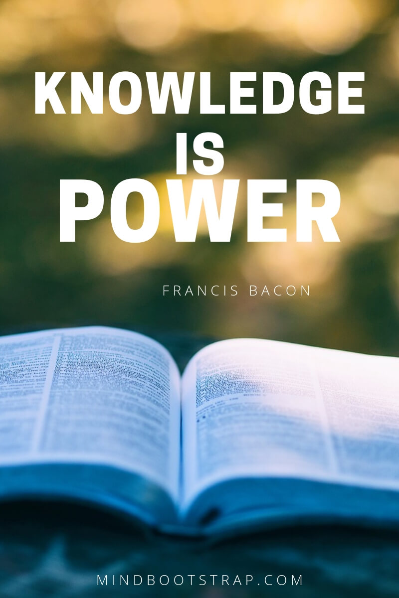 Knowledge quotes - Knowledge is power. ~Francis Bacon