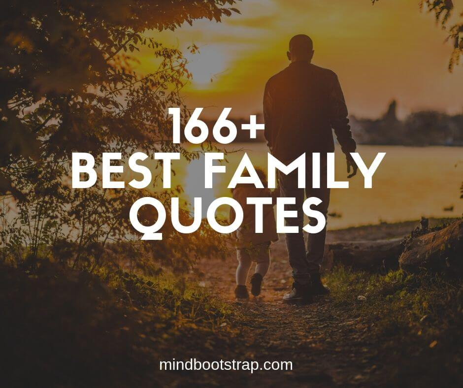 166 Best Family Quotes And Sayings For Inspiration With Images