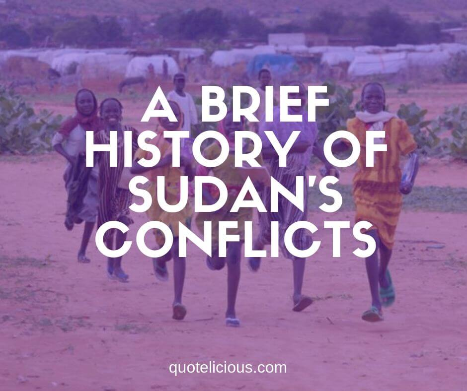 A Brief History of Sudan's Conflicts