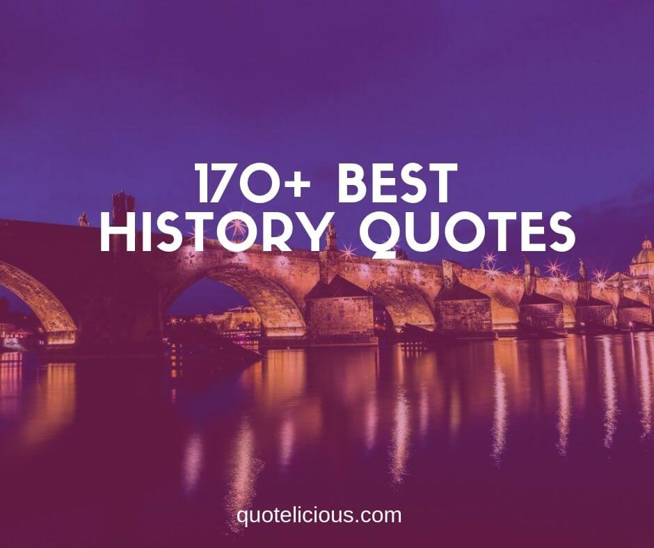 best history quotes and sayings