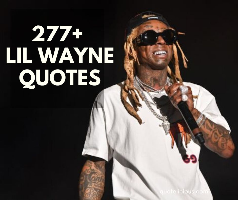 Prime 277 Great Lil Wayne Quotes And Sayings With Images Funny Birthday Cards Online Inifodamsfinfo