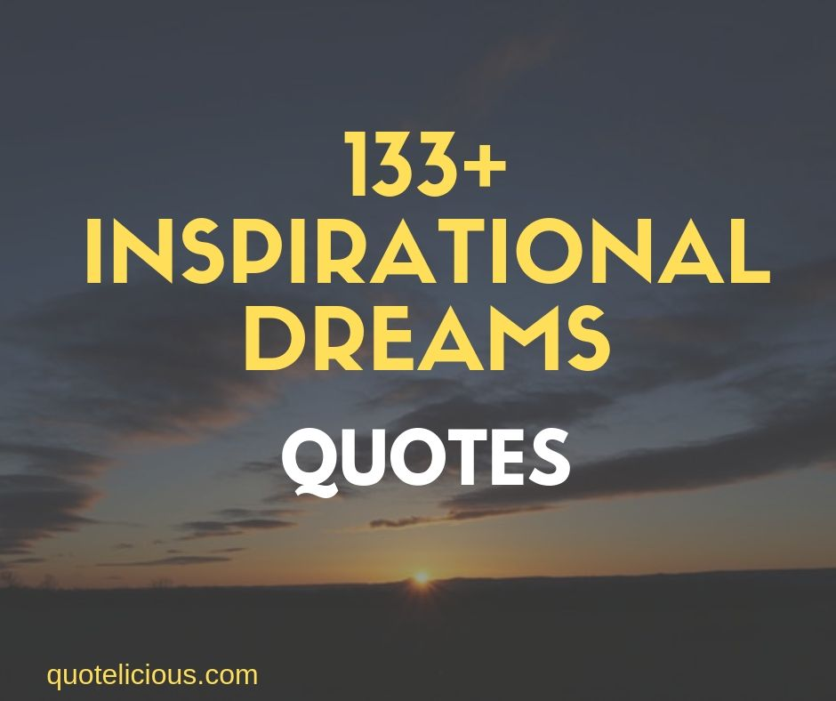 Inspirational dreams quotes