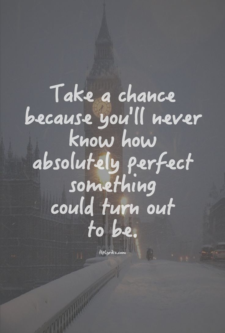 Quotes About Taking A Chance : quotes, about, taking, chance, Quotes, About, Taking, Chance, Quotes)