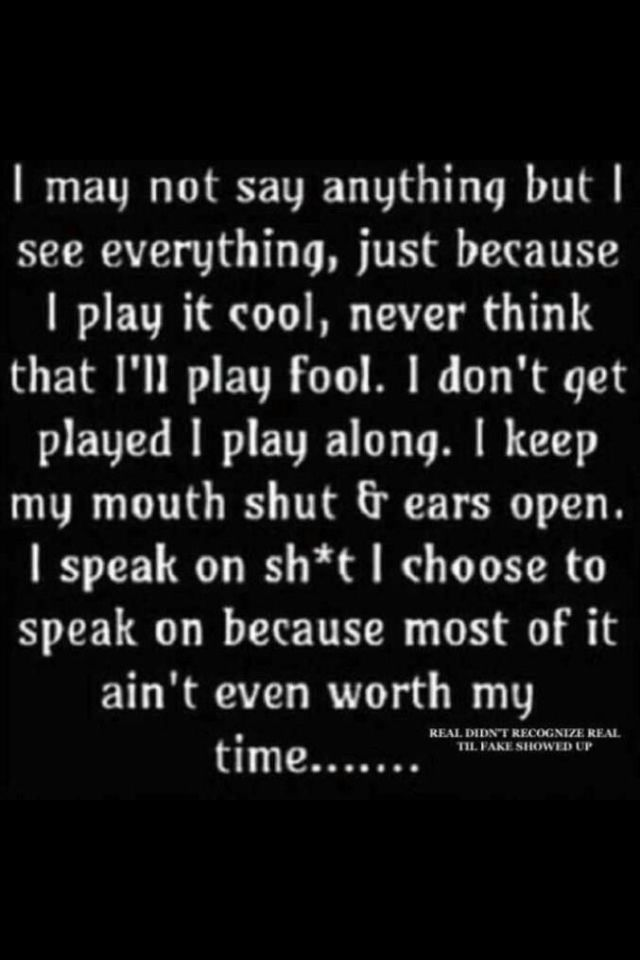 Dont Play Me Quotes : quotes, Quotes, About, Quotes)