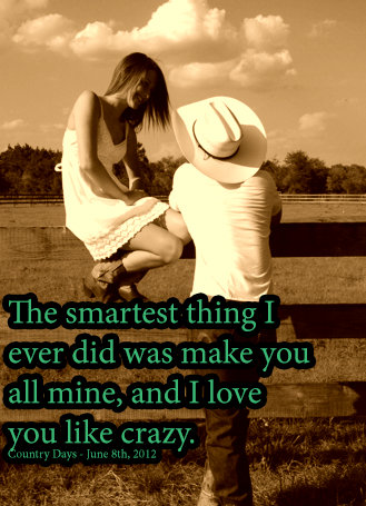 Country Love Quotes For Him : country, quotes, Quotes, About, Country, Boyfriend, Quotes)