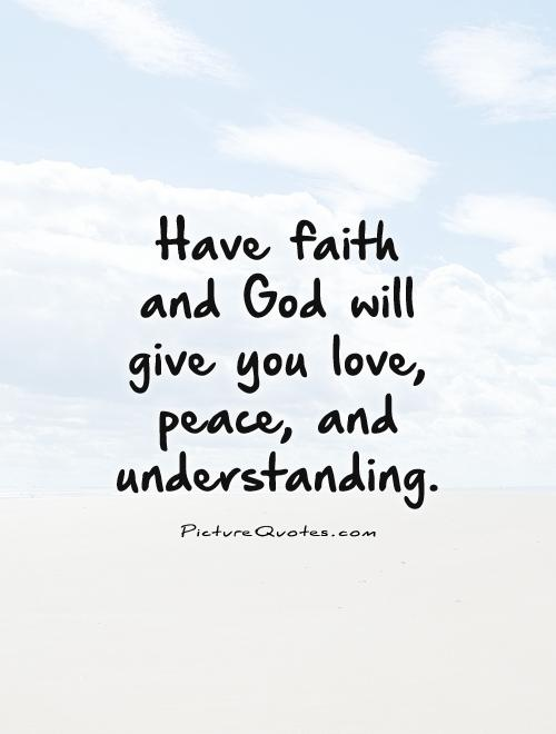 Love And Peace Quotations : peace, quotations, Quotes, About, Peace, Faith, Quotes)