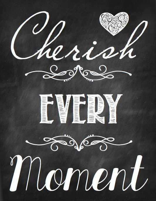 Cherish Moments Quotes : cherish, moments, quotes, Quotes, About, Cherishing, Quotes)