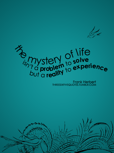 Life Is A Mystery Quotes : mystery, quotes, Quotes, About, Mystery, Quotes)
