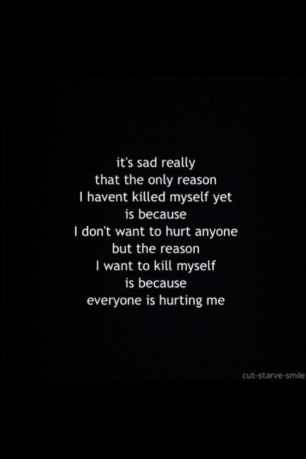 Kill Myself Quotes : myself, quotes, Quotes, About, Ready, Quotes)