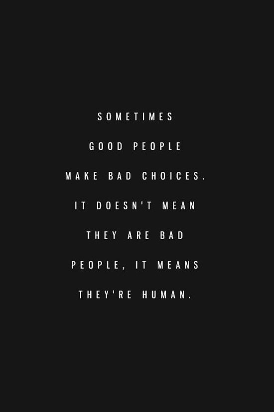 Bad Life Quotes : quotes, Quotes, About, Choices, Quotes)