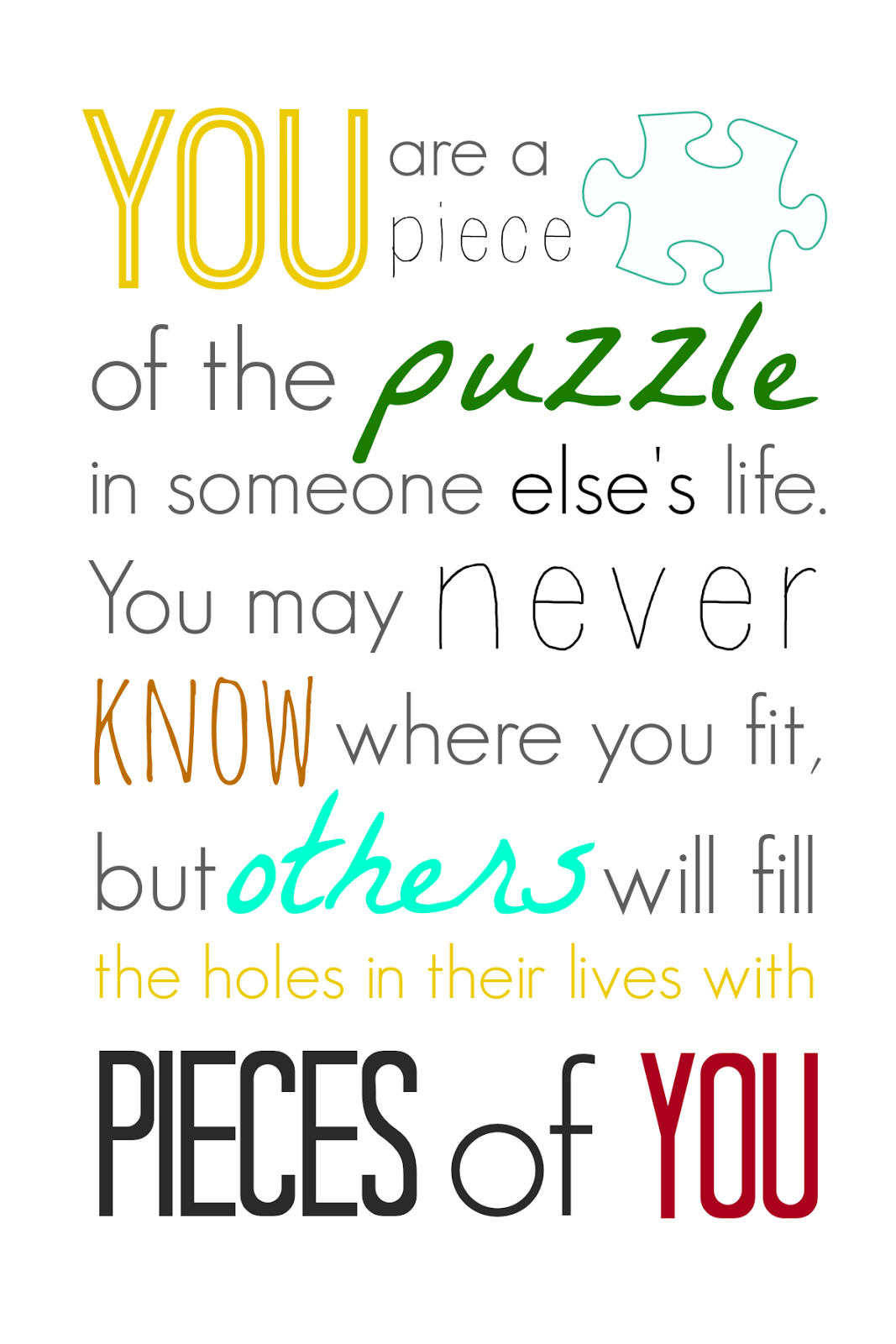 Puzzle Quotes About Life : puzzle, quotes, about, Quotes, About, Puzzle, Piece, Quotes)