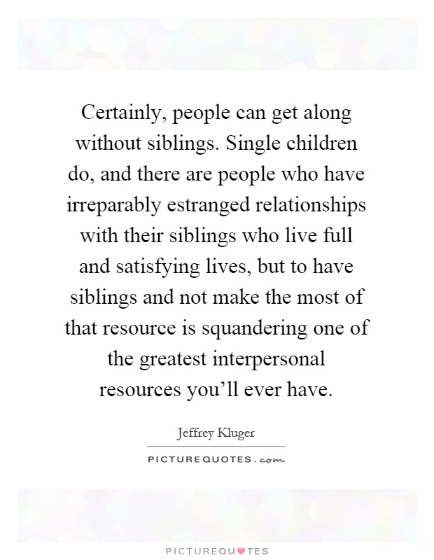 estranged siblings quotes - Google Search | Sister quotes