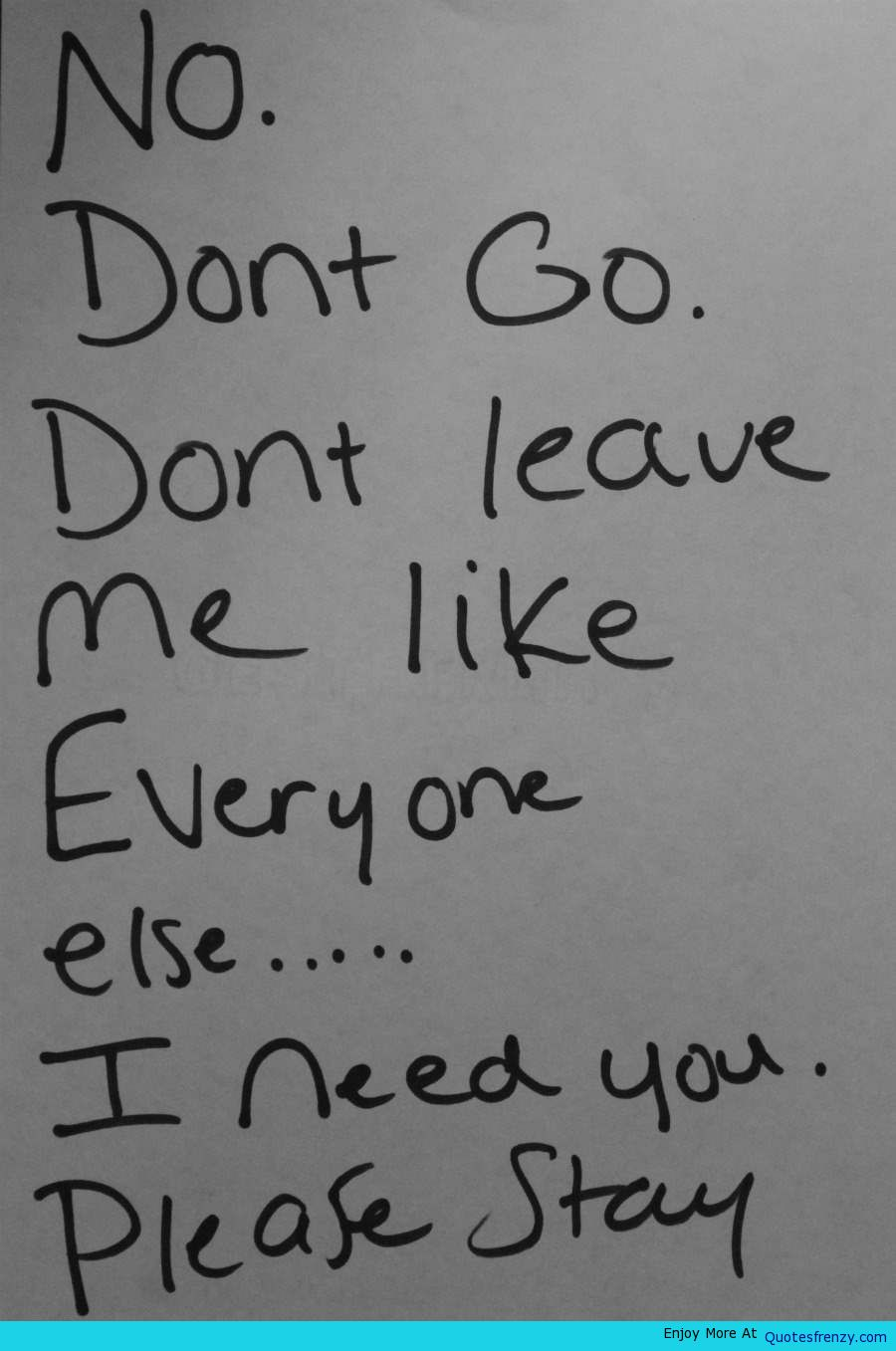 Don T Leave Me Quotes : leave, quotes, Quotes, About, Don't, Leave, Quotes)