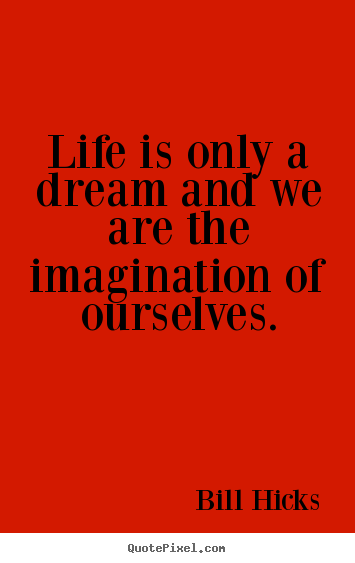 Design your own picture quote about life  Life is only a
