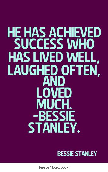 Bessie Stanley Often Laugh Much And