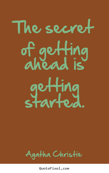 Create Picture Quotes About Motivational The Secret Of