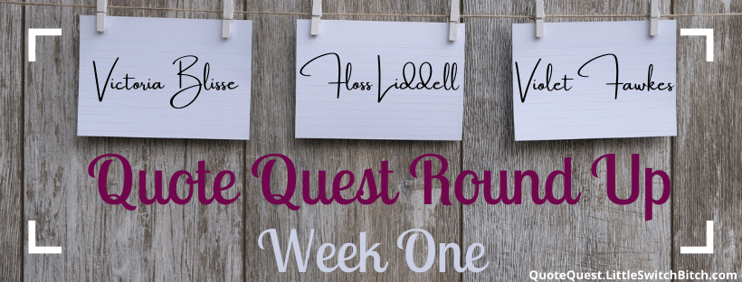 Quote Quest week one round up
