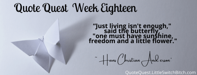 Quote Quest – Week 18
