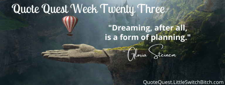 Quote Quest Week 23