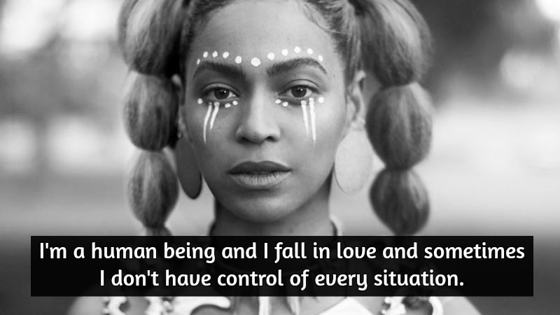 Top 10 Beyonce Quotes To Empower You Today QuoteReel