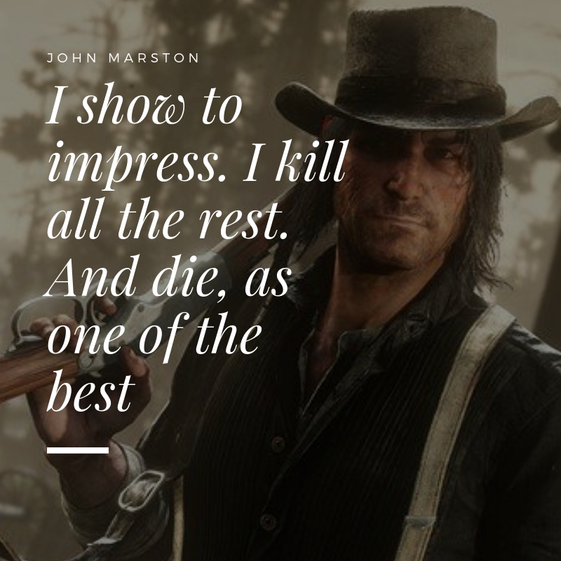 Red Dead Redemption Quote 1 QuoteReel