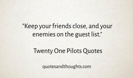 Twenty One Pilots Quotes