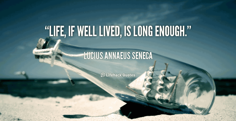 A Life Well Lived Quotes Adorable A Life Well Lived Quotes Sayings And Images  Quotesbae
