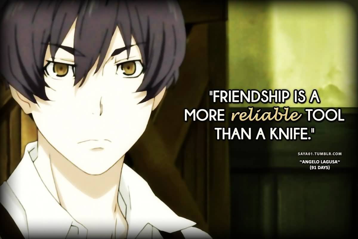 Anime Quotes About Friendship Anime Quotes About Friendship 08  Quotesbae