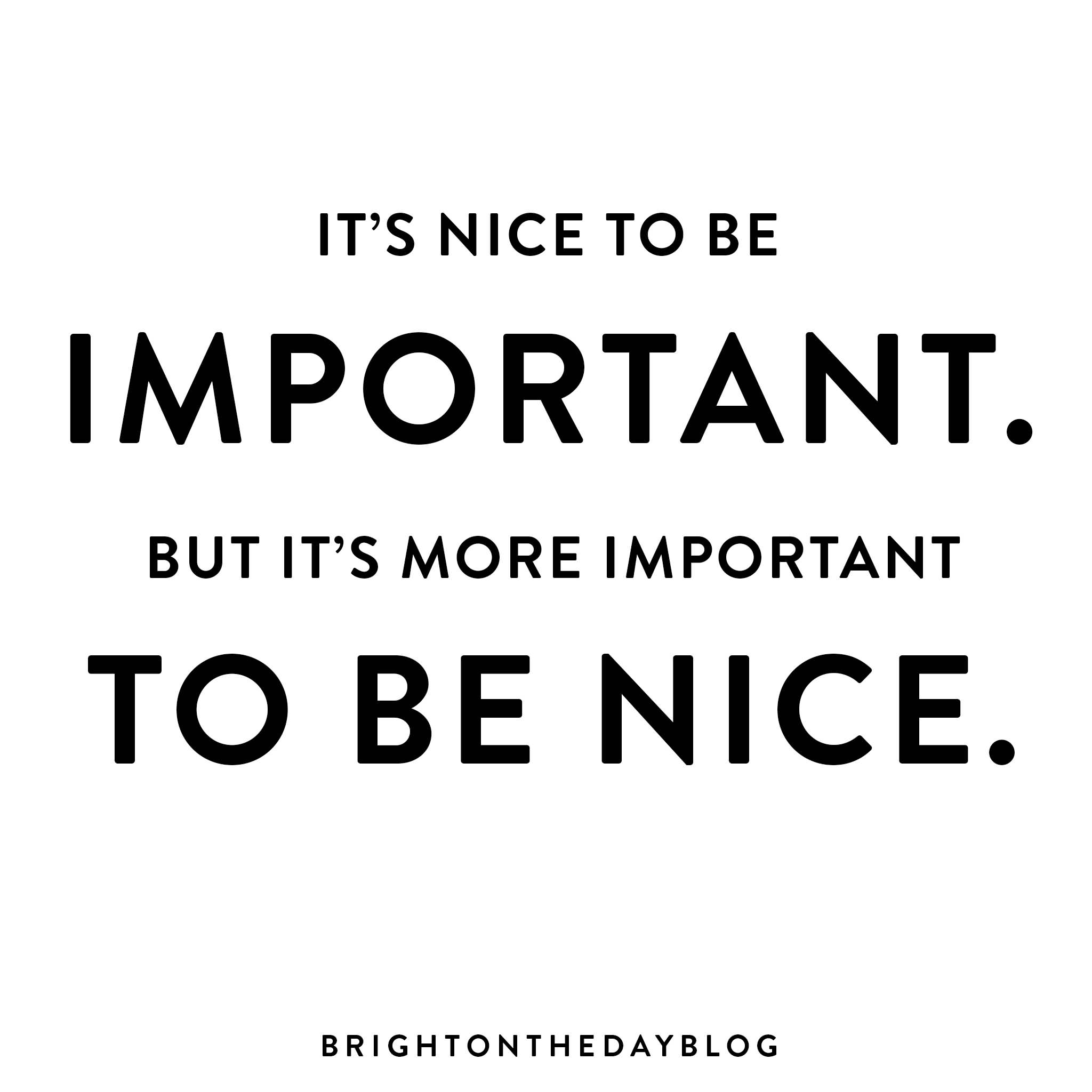 Quotes Nice Be Nice Quotes Meme Image 16  Quotesbae