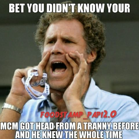 Bet You Didn't Know Your MCM Got Head From A Tranny Before And He Knew The Whole Time