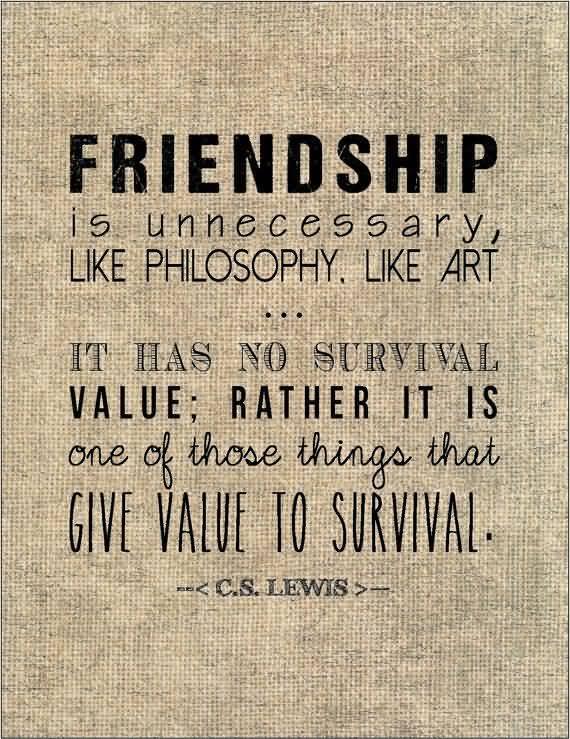 Cs Lewis Quote About Friendship Cool Cs Lewis Quote About Friendship 16  Quotesbae