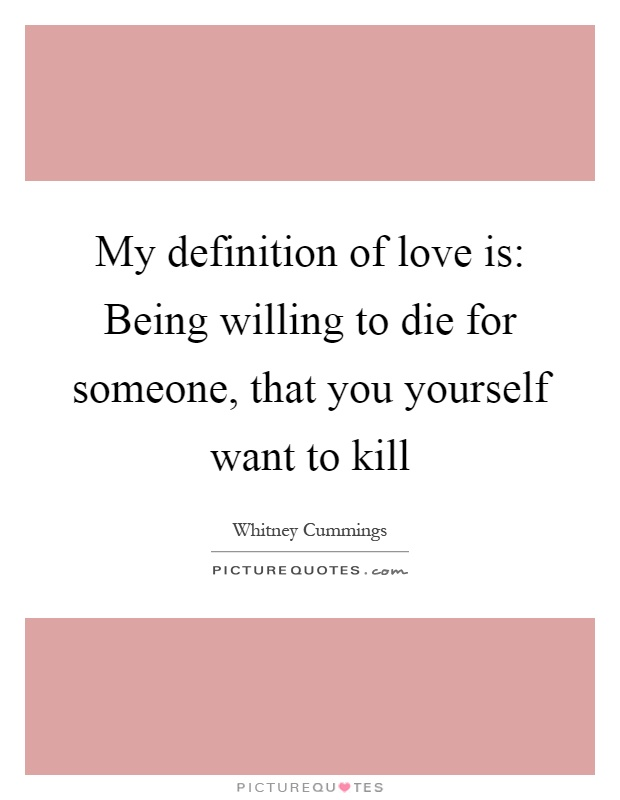 Quotes Definition Inspiration Definition Of Love Quotes 05  Quotesbae