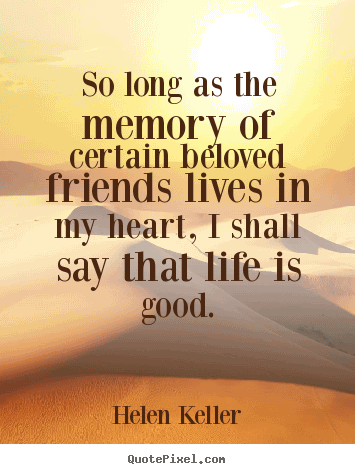 Best Funny Quotes About Friendship And Memories
