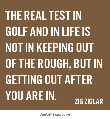 Golf And Life Quotes Inspiration Golf And Life Quotes 16  Quotesbae