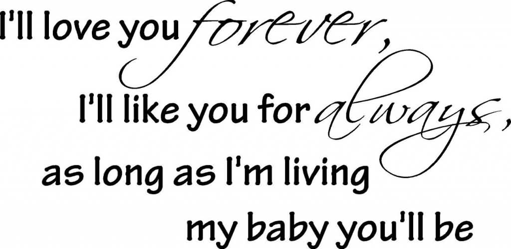 I Ll Love You Forever Quote Classy I Ll Love You Forever Quote 05  Quotesbae