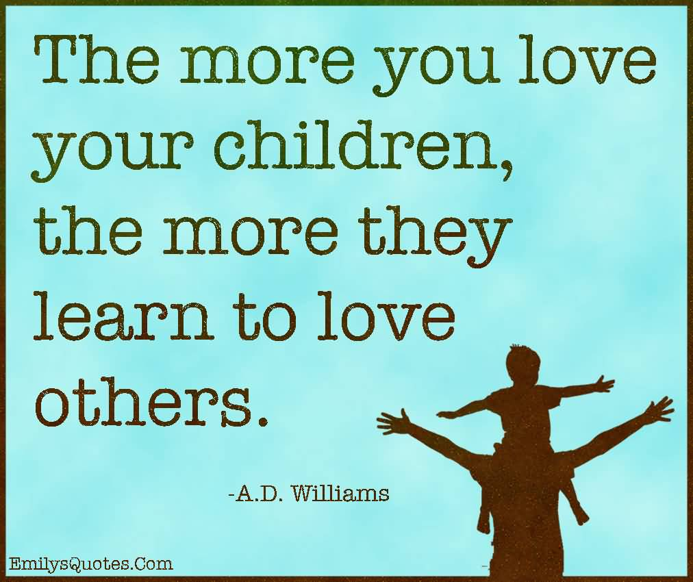 Quotes Children Inspirational Quotes About Loving Children 16  Quotesbae