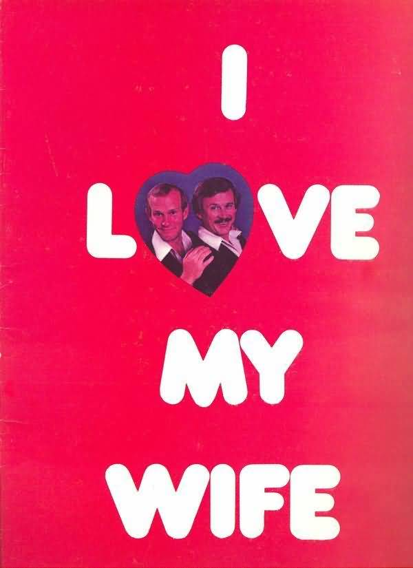 Love My Wife Meme Funny : I love my wife meme images