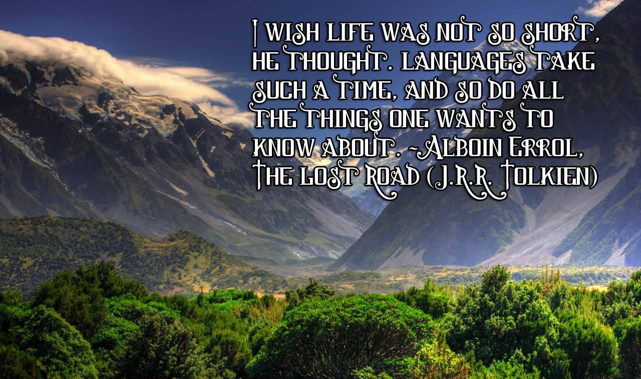 Tolkien Quotes 20 Jrr Tolkien Quotes About Life With Nice Photos  Quotesbae