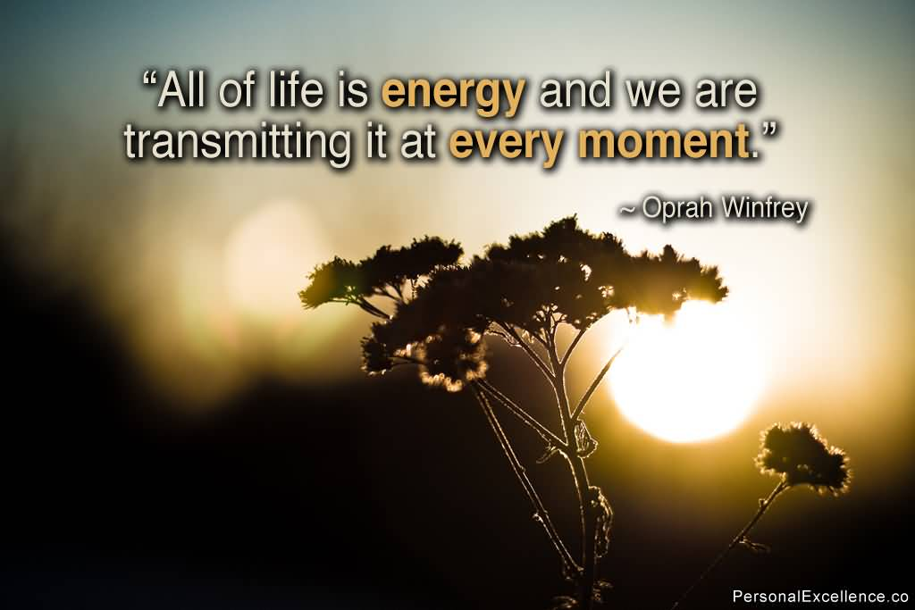 Life Energy Quotes Alluring Life Energy Quotes 08  Quotesbae