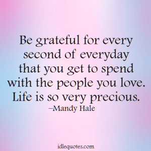 Life Is Precious Quotes Delectable Life Is Precious Quotes 14  Quotesbae