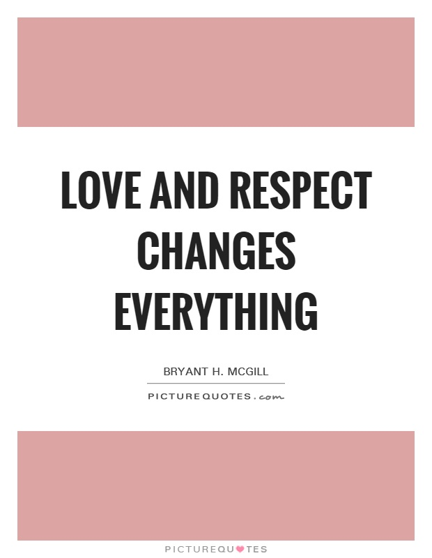 Love And Respect Quotes Interesting Love Respect Quotes 09 Quotesbae