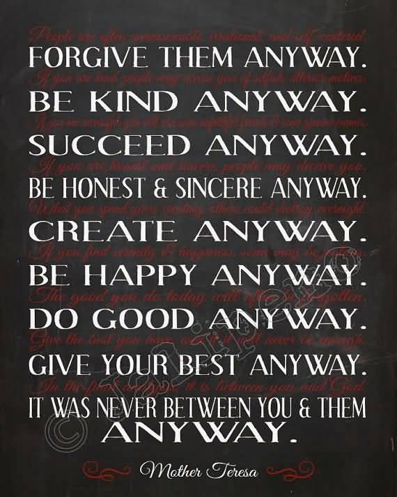 Mother Teresa Quotes Love Anyway Fascinating Mother Teresa Quotes Love Anyway 15  Quotesbae