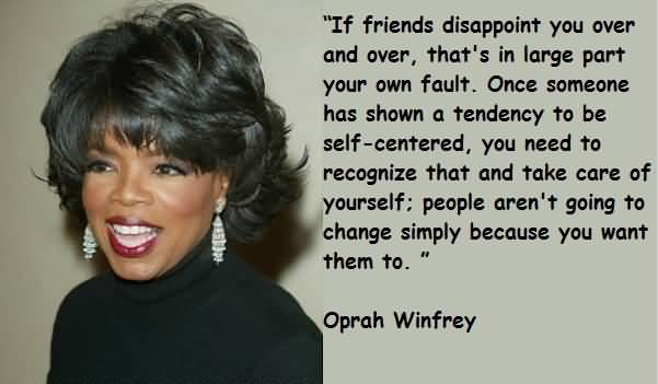 Oprah Quotes About Friendship Gorgeous Oprah Quotes About Friendship 16  Quotesbae