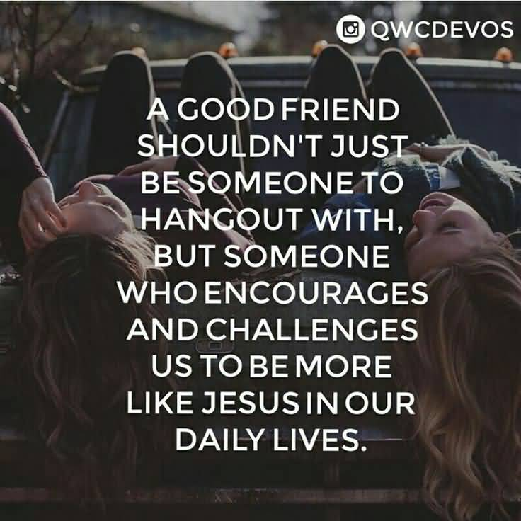 Christian Quotes About Friendship Fair Quotes About Christian Friendship 06  Quotesbae