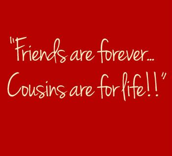 Quotes About Cousin Friendship Magnificent Quotes About Cousin Friendship 02  Quotesbae