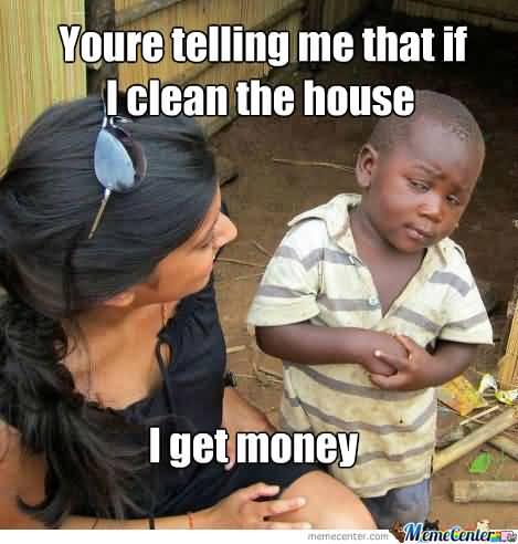 Chores Meme Funny Image Photo Joke 03