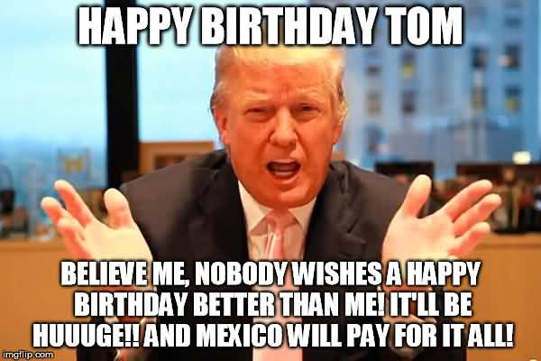 Happy Birthday Tom Meme Funny Image Photo Joke 01