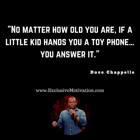 Dave Chappelle Quotes Image Meme 08