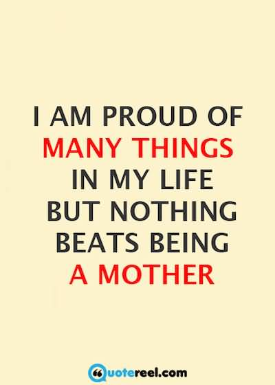 Quotes Of A Proud Mother Meme Image 07